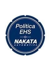 EHS - Política do Meio Ambiente, Saúde e Segurança - Nakata Automotiva